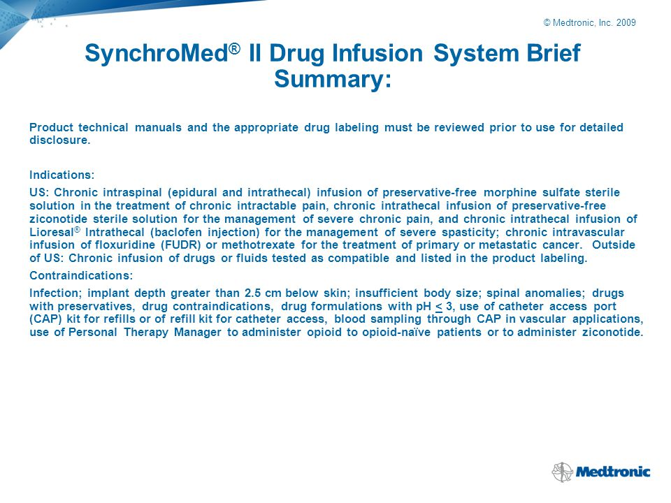 SynchroMed® II Drug Infusion System Brief Summary: