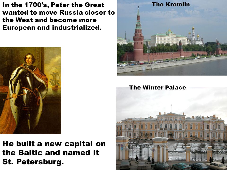 He built a new capital on the Baltic and named it St. Petersburg.