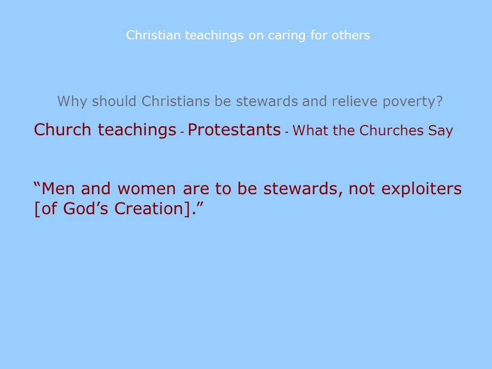 Church teachings - Protestants - What the Churches Say