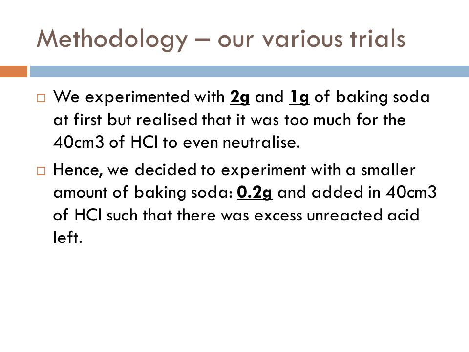 Methodology – our various trials