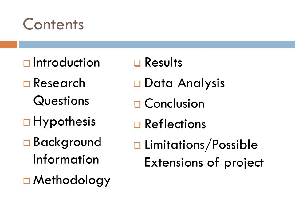 Contents Introduction Research Questions Hypothesis