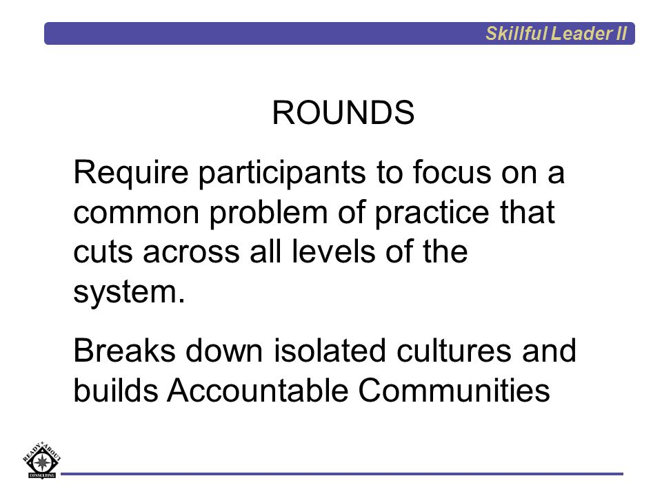 Breaks down isolated cultures and builds Accountable Communities