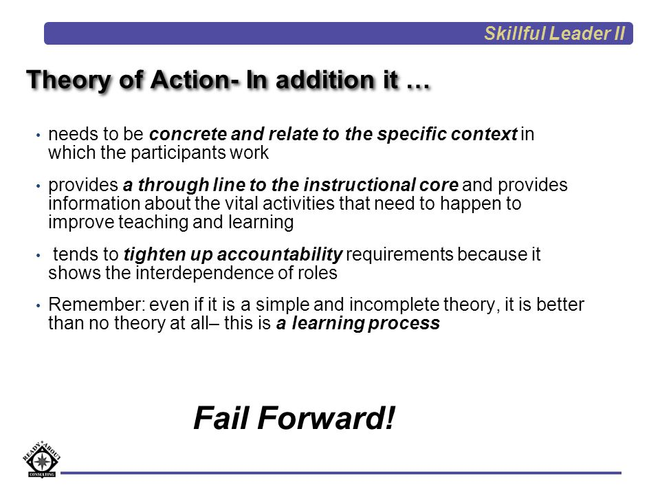 Theory of Action- In addition it …