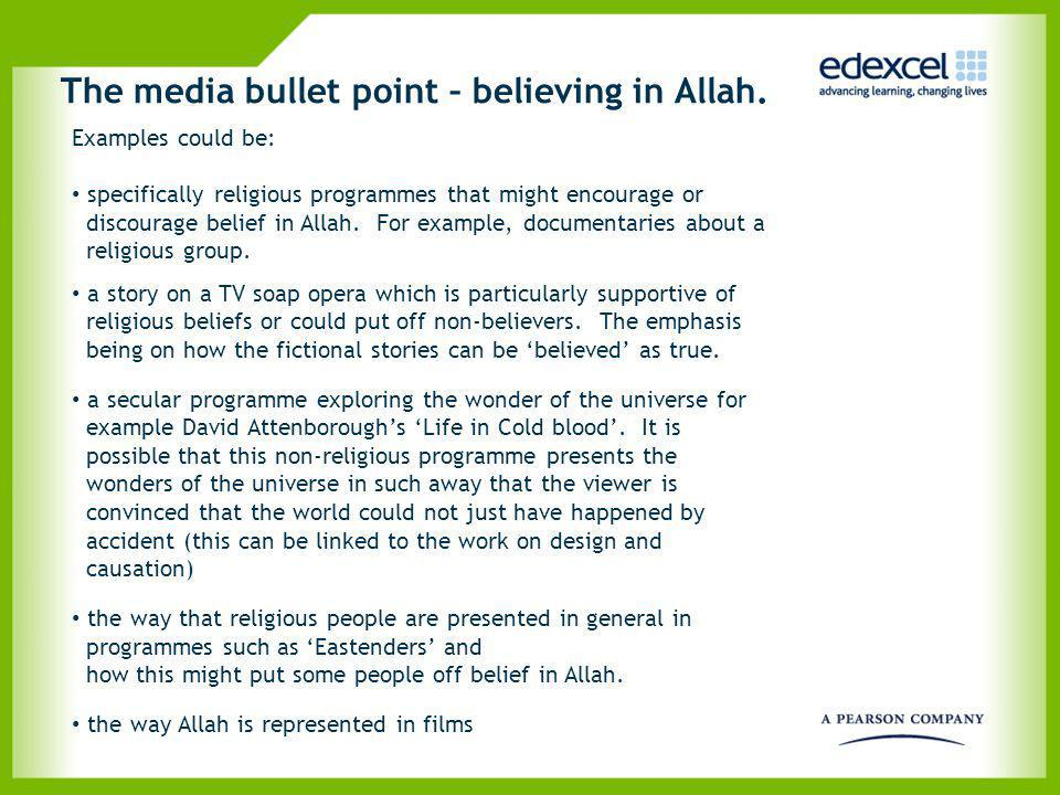 The media bullet point – believing in Allah.