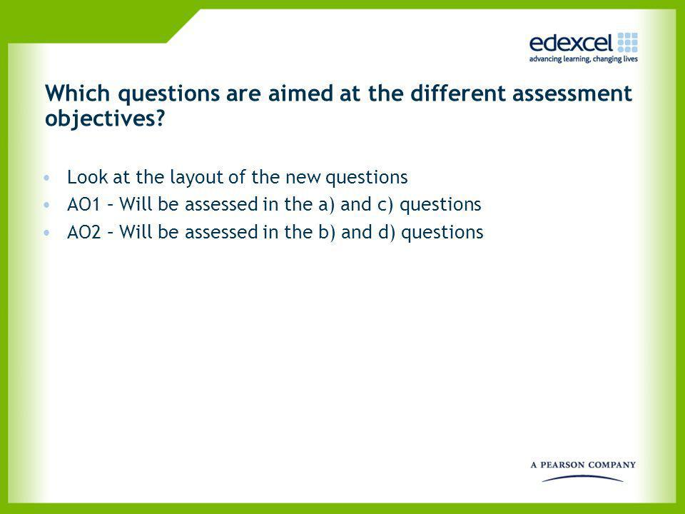 Which questions are aimed at the different assessment objectives