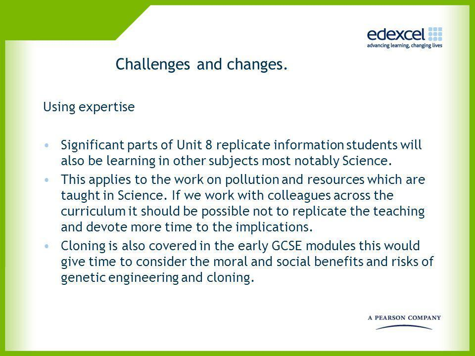 Challenges and changes.