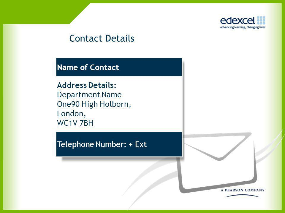 Contact Details Name of Contact Address Details: Department Name