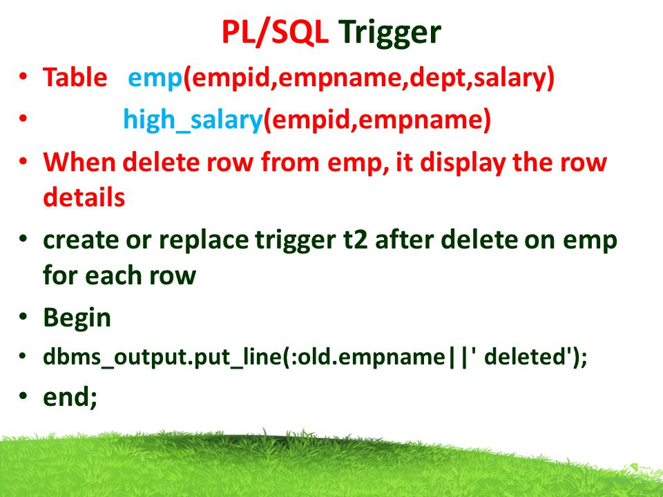 PL/SQL Trigger Table emp(empid,empname,dept,salary)