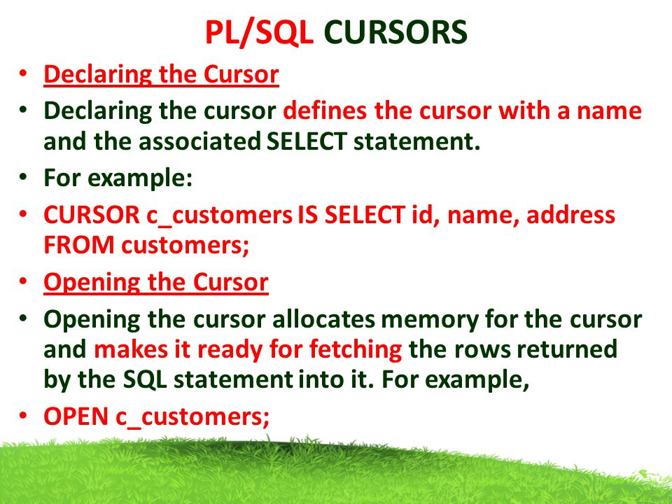 PL/SQL CURSORS Declaring the Cursor