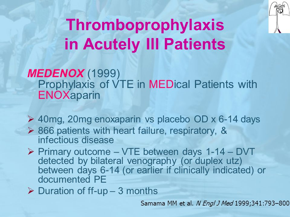 Thromboprophylaxis in Acutely Ill Patients
