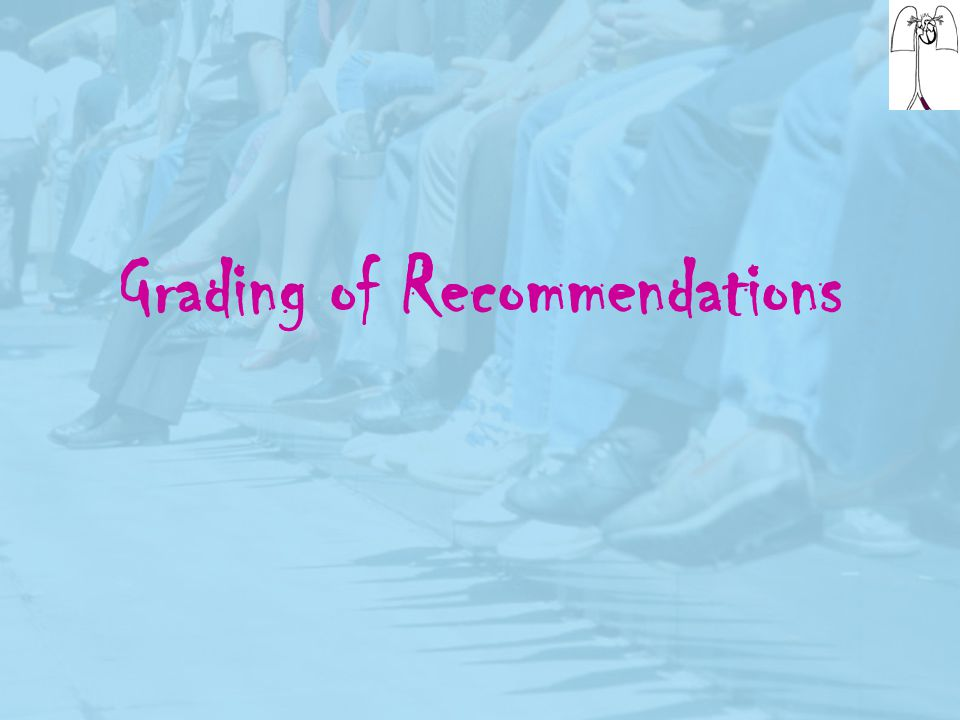 Grading of Recommendations