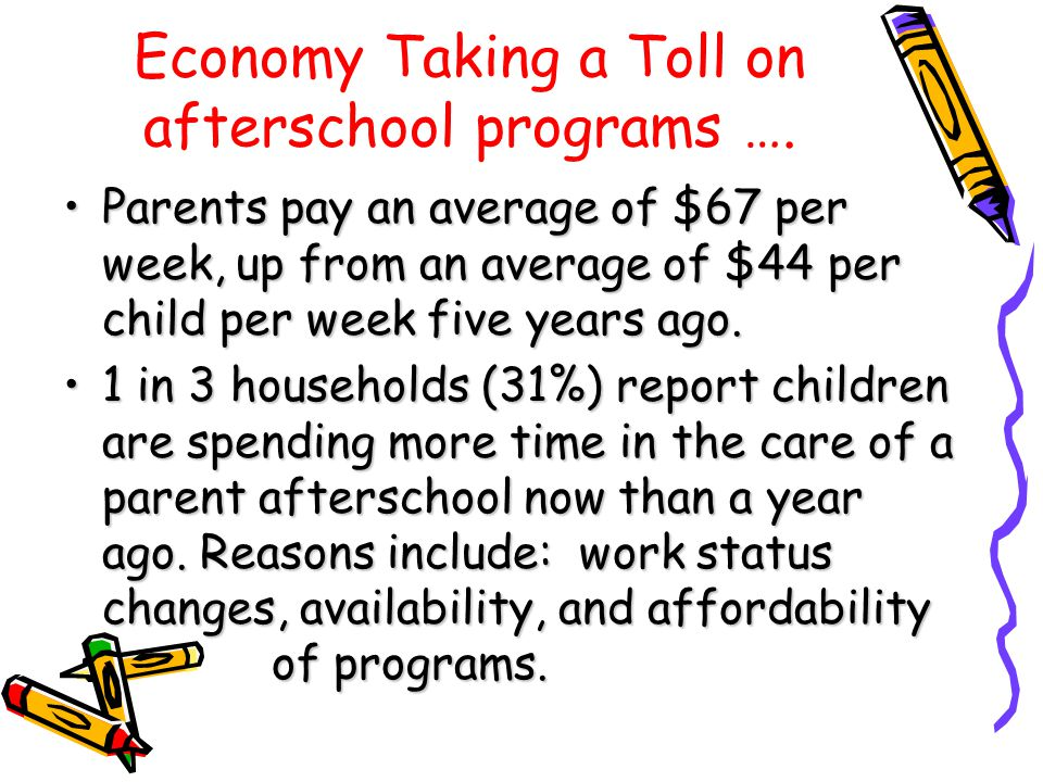 Economy Taking a Toll on afterschool programs ….