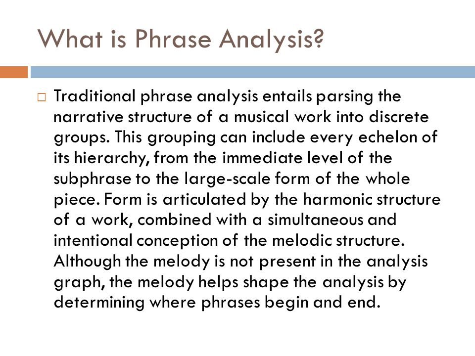 What is Phrase Analysis