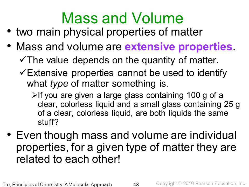 Mass and Volume two main physical properties of matter
