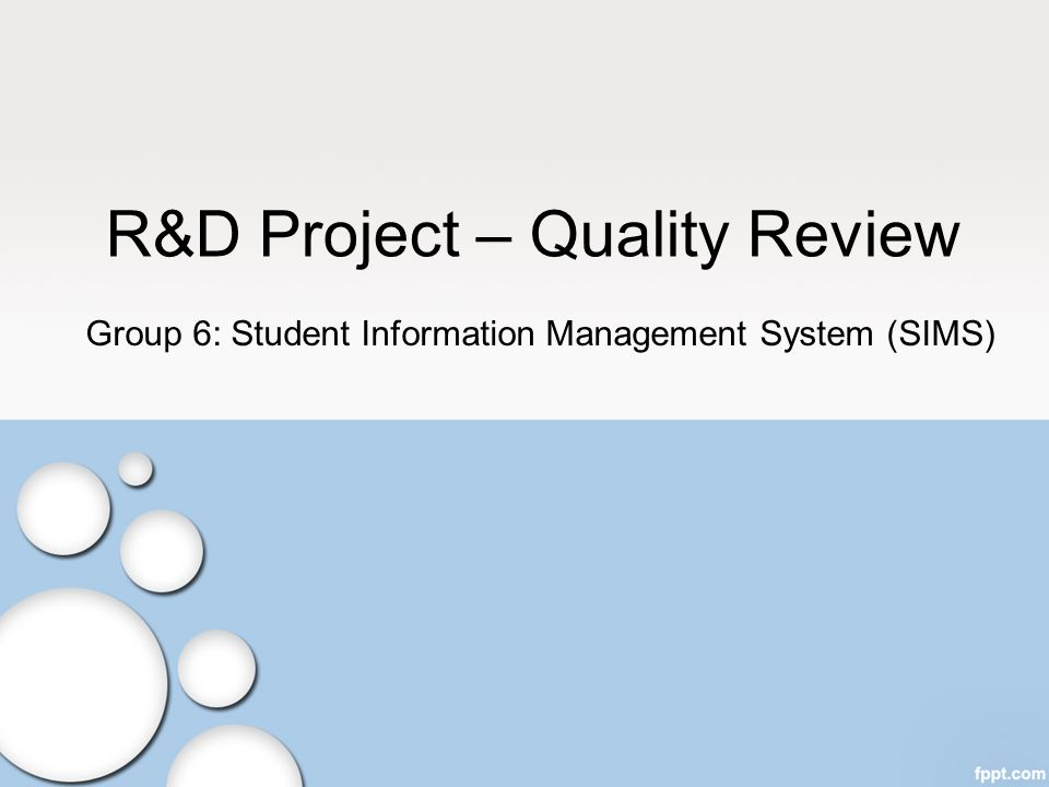 R&D Project – Quality Review