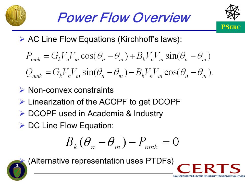 Power Flow Overview AC Line Flow Equations (Kirchhoff's laws):