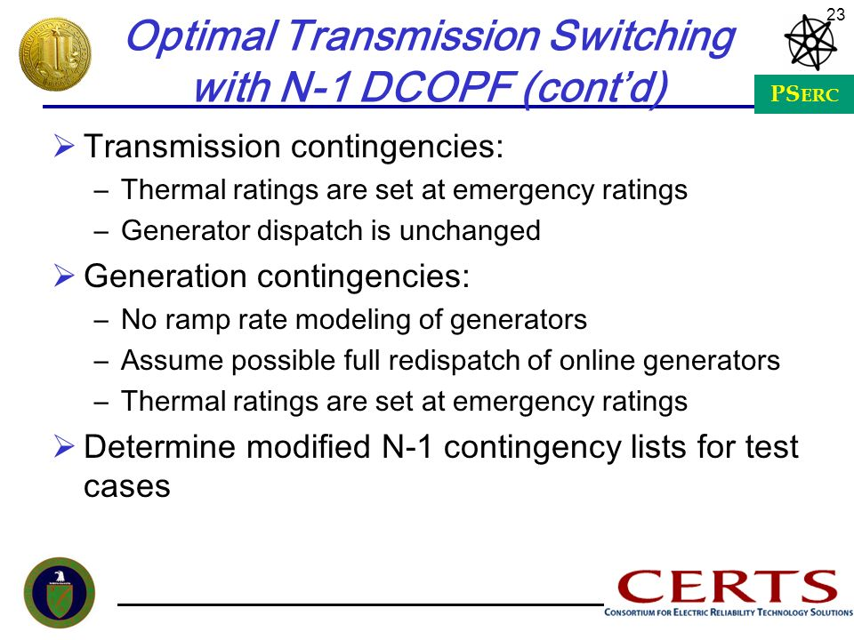 Optimal Transmission Switching with N-1 DCOPF (cont'd)