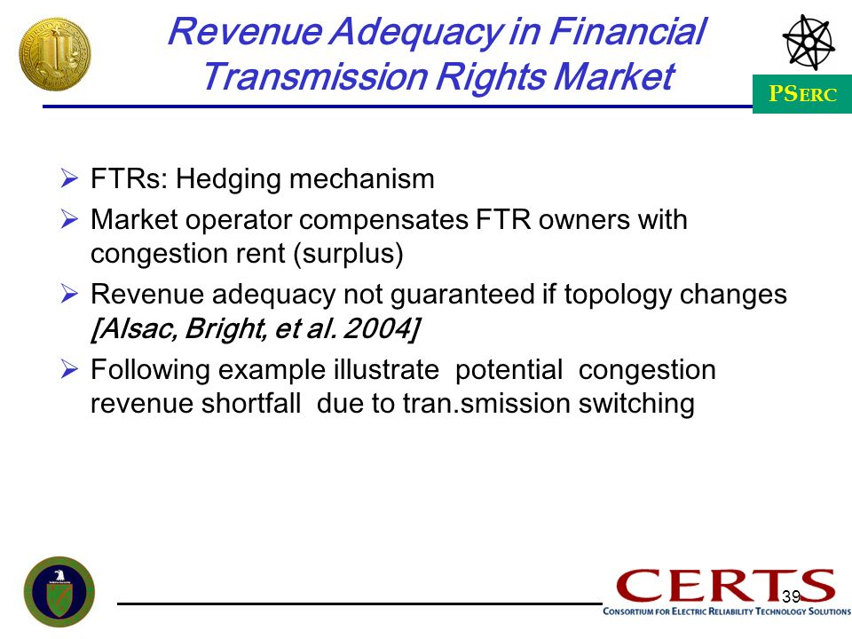 Revenue Adequacy in Financial Transmission Rights Market