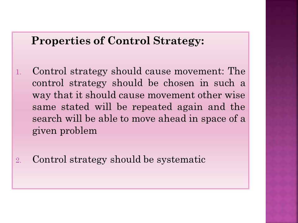 Properties of Control Strategy: