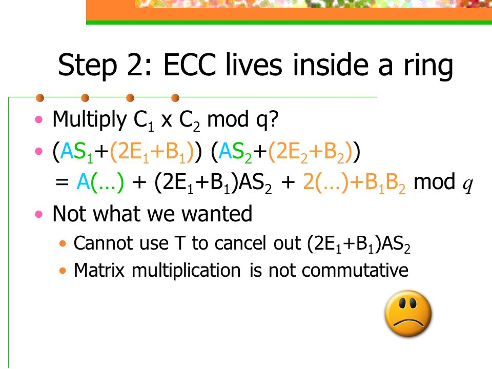 Step 2: ECC lives inside a ring