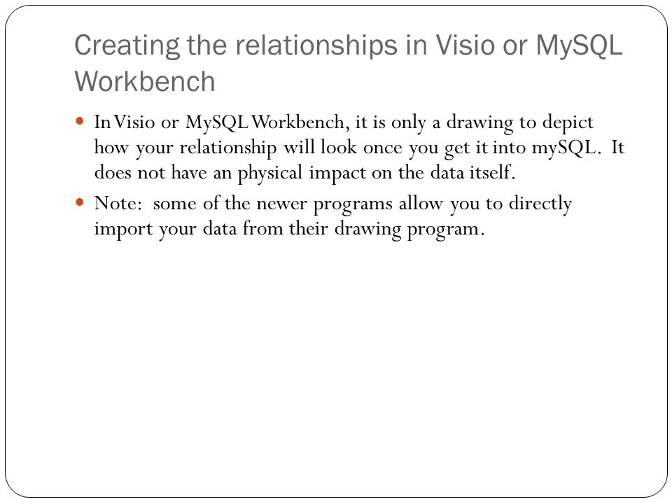 Creating the relationships in Visio or MySQL Workbench
