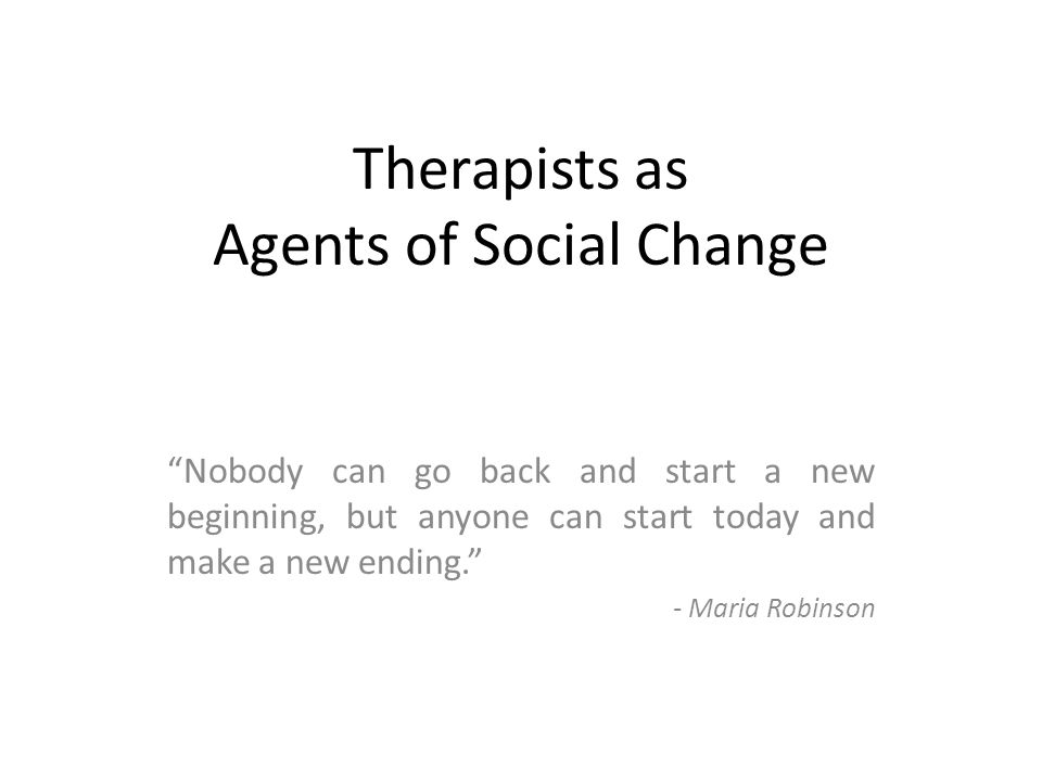 Therapists as Agents of Social Change