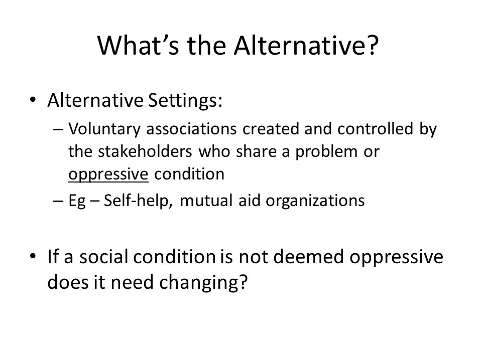 What's the Alternative