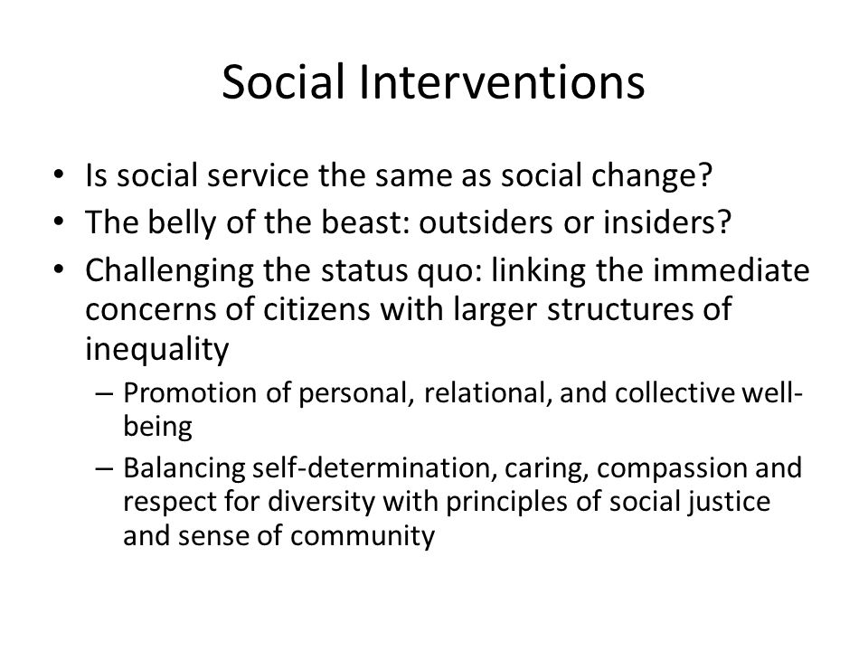 Social Interventions Is social service the same as social change