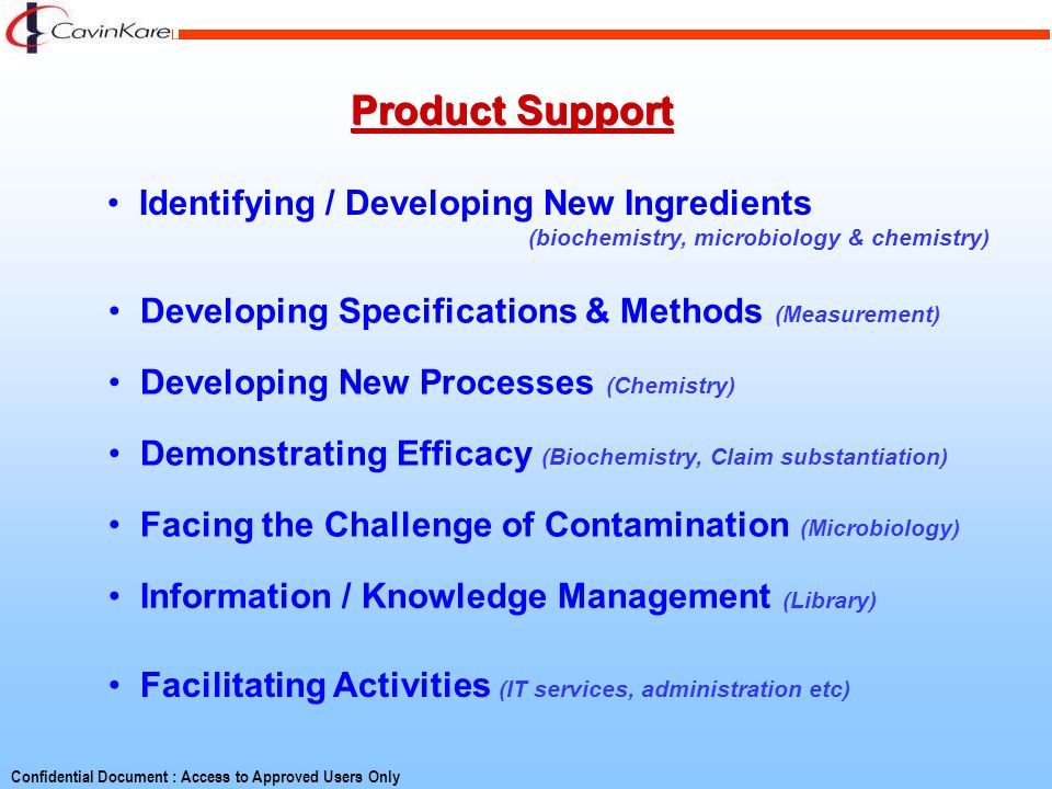 Product Support Identifying / Developing New Ingredients