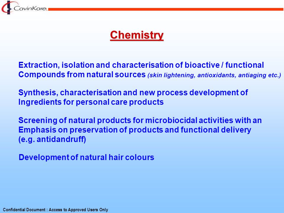 Chemistry Extraction, isolation and characterisation of bioactive / functional.
