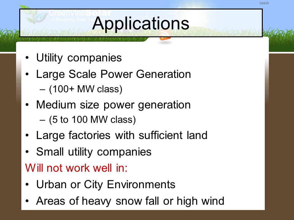 Applications Utility companies Large Scale Power Generation