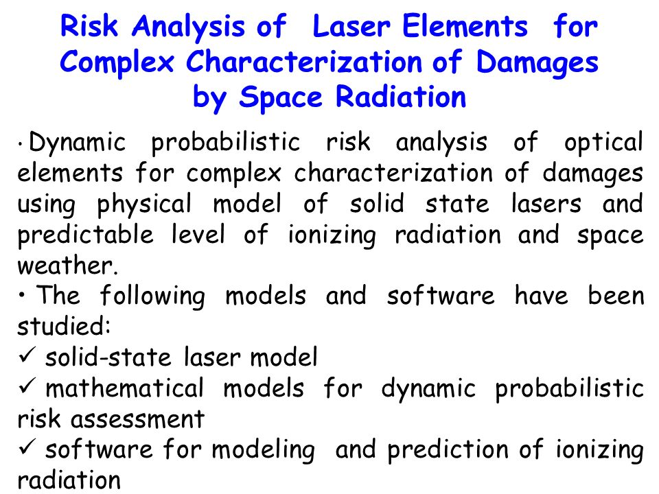 Risk Analysis of Laser Elements for Complex Characterization of Damages by Space Radiation