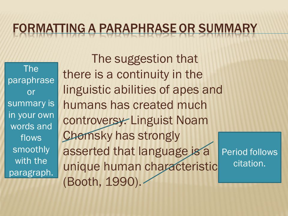 Formatting a Paraphrase or Summary