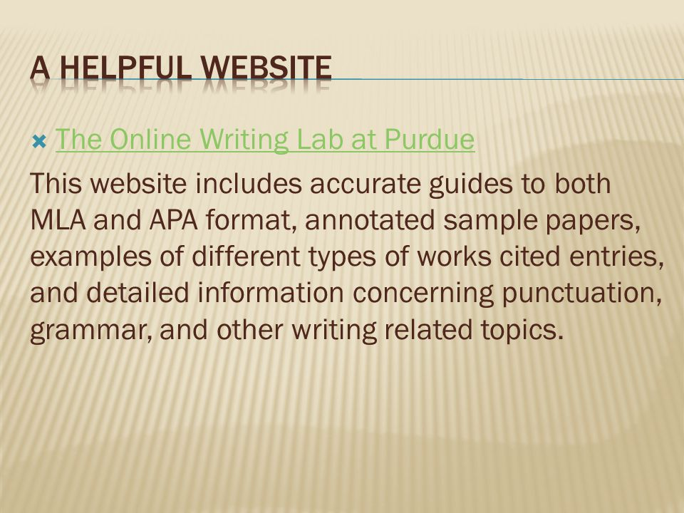 A Helpful Website The Online Writing Lab at Purdue