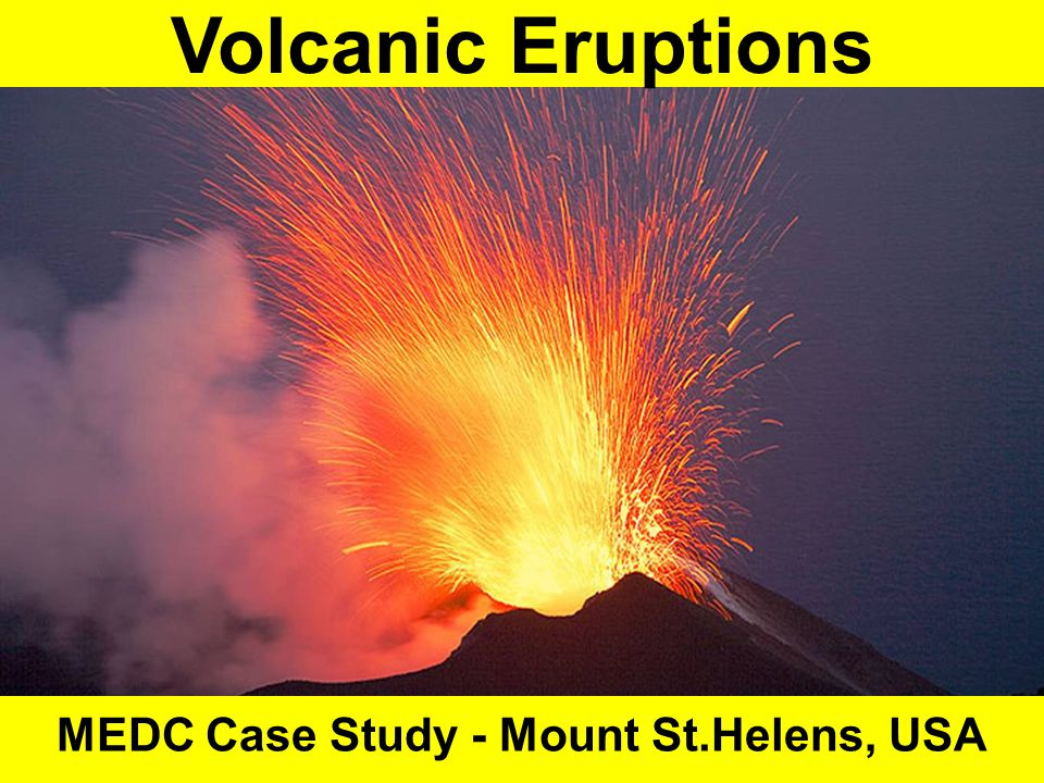 MEDC Case Study - Mount St.Helens, USA