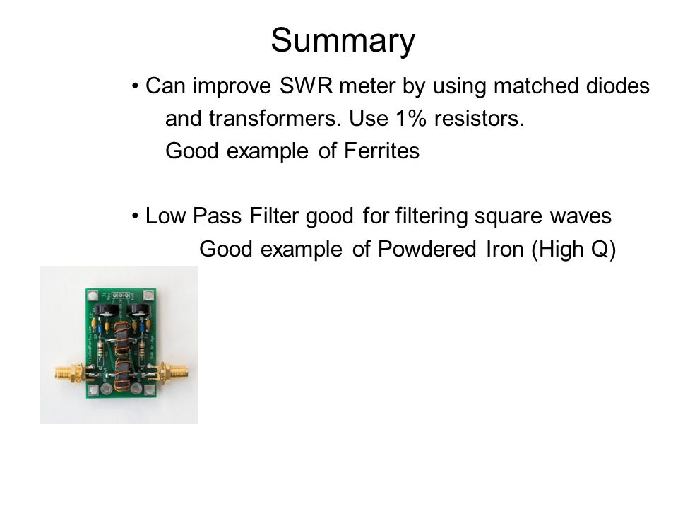 Summary Can improve SWR meter by using matched diodes