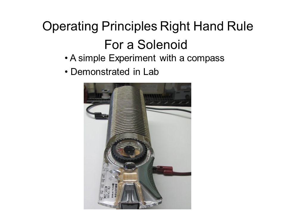 Operating Principles Right Hand Rule