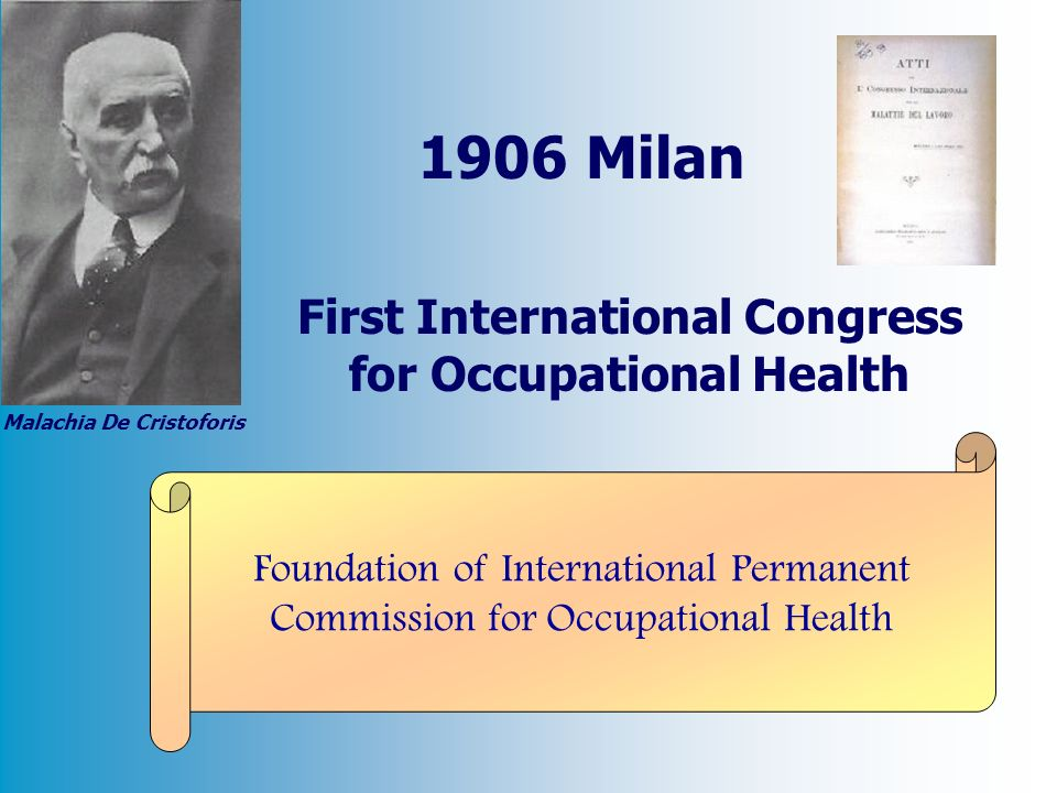 First International Congress for Occupational Health