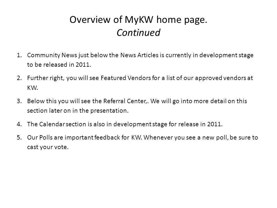 Overview of MyKW home page. Continued