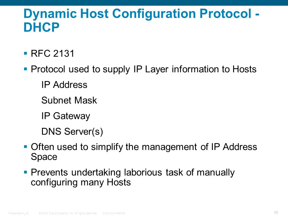 Dynamic Host Configuration Protocol - DHCP