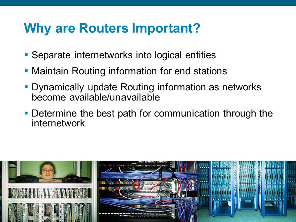 Why are Routers Important