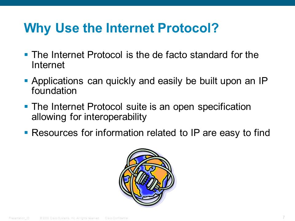 Why Use the Internet Protocol