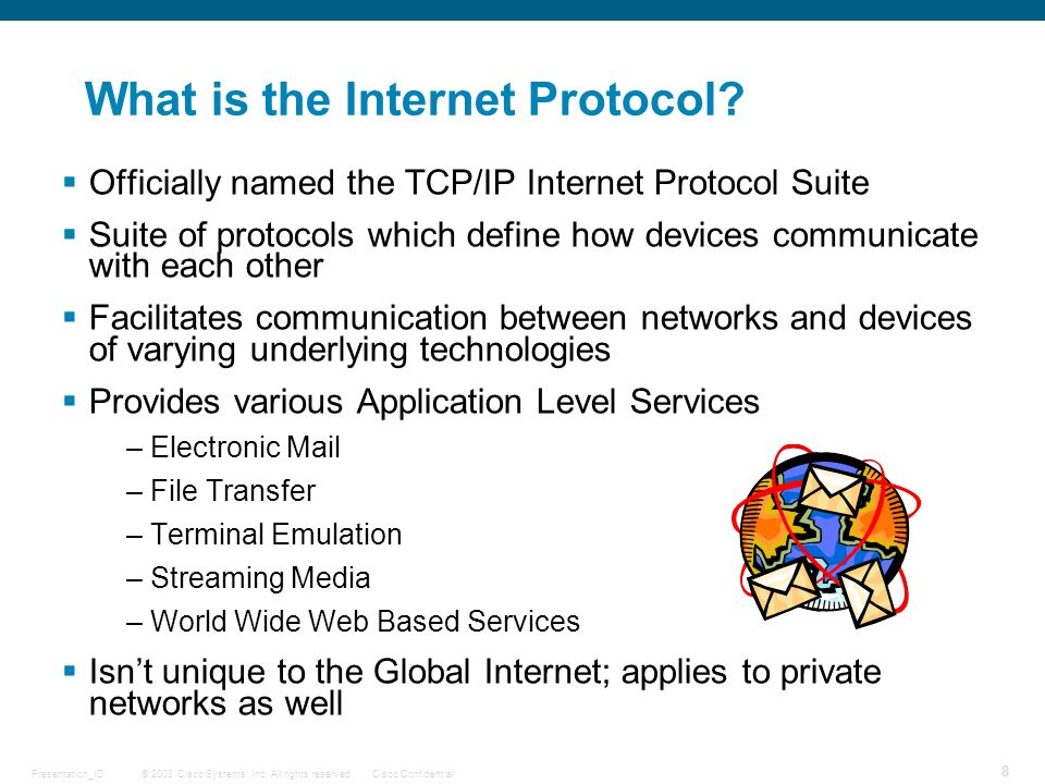 What is the Internet Protocol