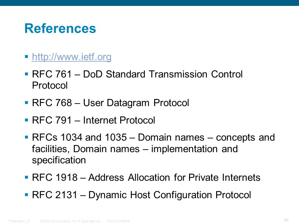 References http://www.ietf.org