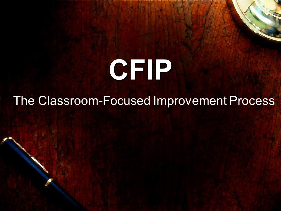 The Classroom-Focused Improvement Process