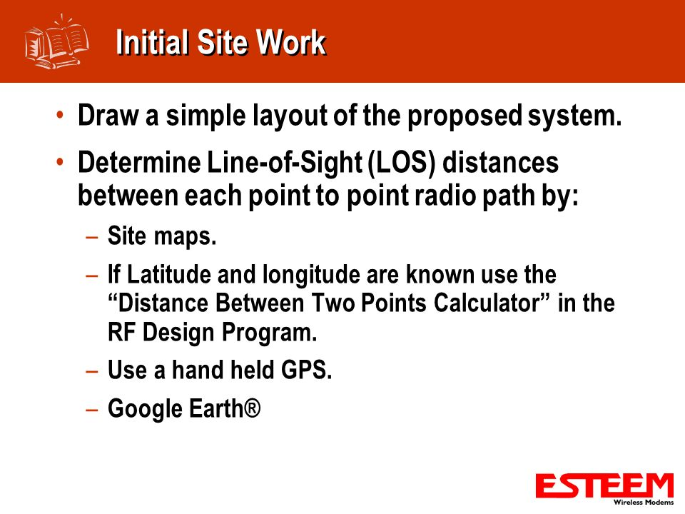 Initial Site Work Draw a simple layout of the proposed system.