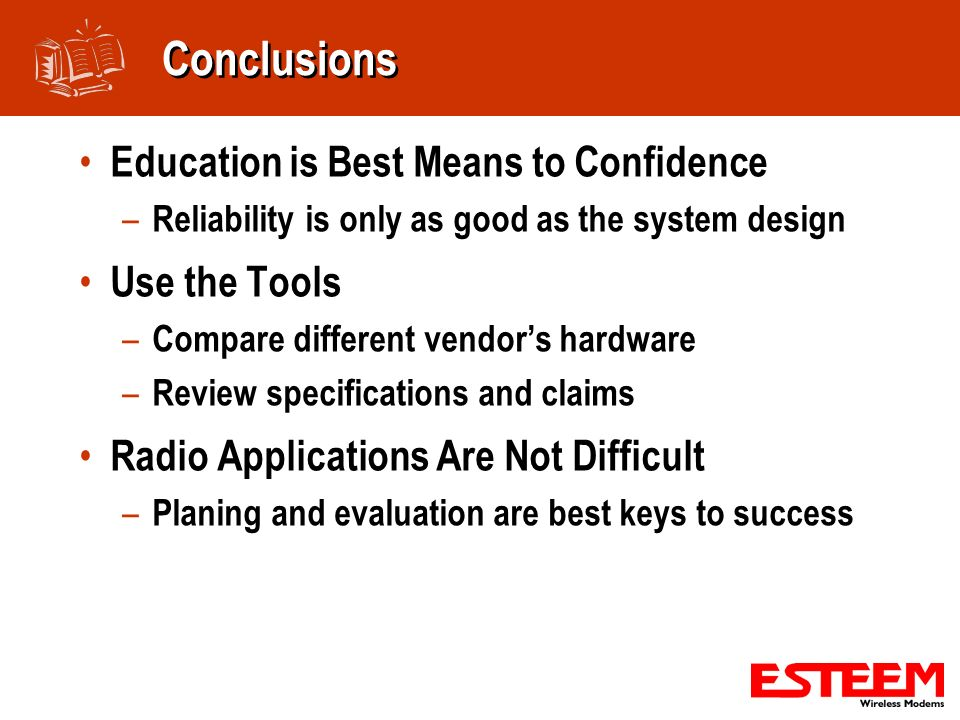 Conclusions Education is Best Means to Confidence Use the Tools