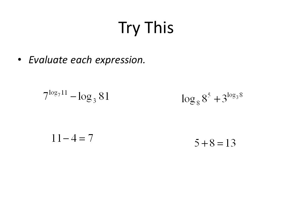 Try This Evaluate each expression.