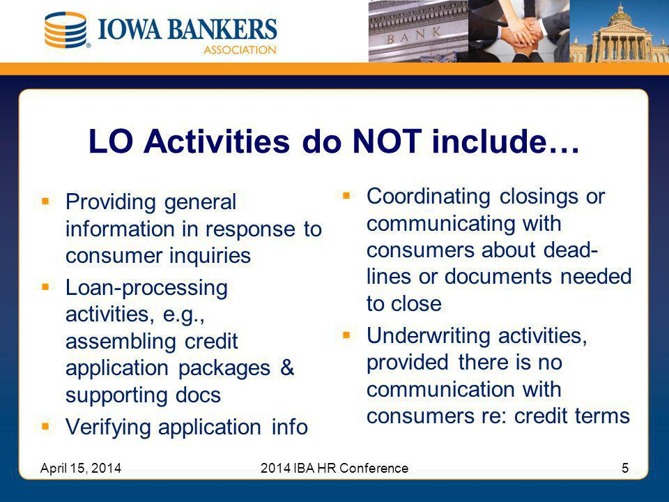 LO Activities do NOT include…