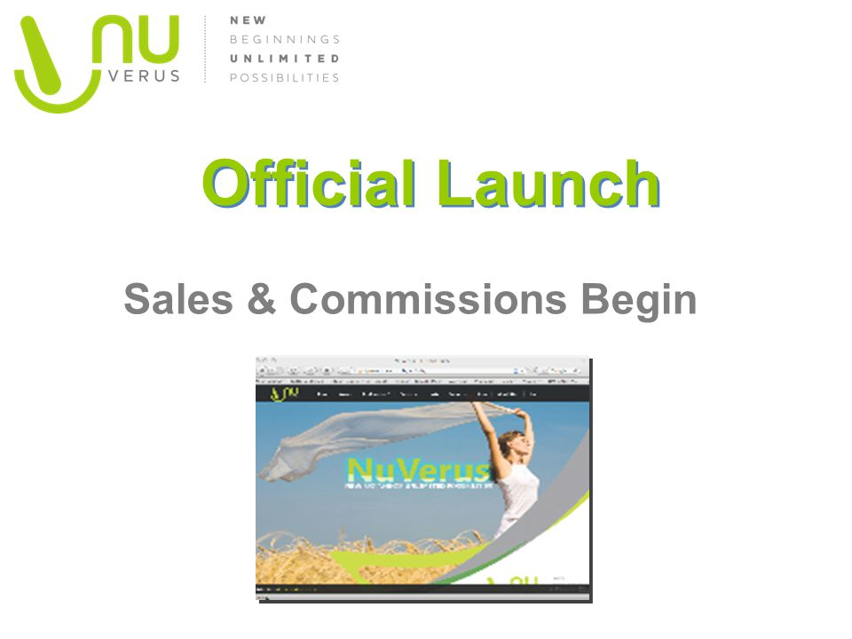 Official Launch Sales & Commissions Begin